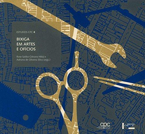 Bixiga em Artes e Ofícios, livro de Rose Satiko Gitirana Hikiji, Adriana de Oliveira Silva