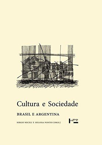 Cultura e Sociedade. Brasil e Argentina, livro de Sergio Miceli, Heloisa Pontes
