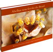 Abelhas sem Ferrão do Brasil, livro de Marilda Cortopassi-Laurino