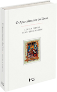 O aparecimento do livro, livro de Lucien Febvre, Henri-Jean Martin