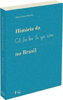HISTÓRIA DA ALFABETIZAÇÃO NO BRASIL, livro de Maria Luiza Marcilio