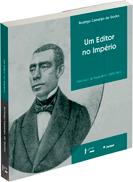 Um editor no Império - Francisco de Paula Brito (1809-1861), livro de Rodrigo Camargo de Godoi