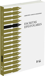 ESCRITAS EPISTOLARES, livro de Geneviève Haroche-Bouzinac