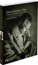 Entre o estúdio e a rua - A Trajetória de Vincenzo Pastore, Fotógrafo do Cotidiano, livro de Fabiana Beltramim