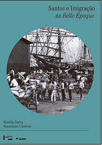 Santos e imigração na Belle Époque, livro de Marília Dalva Klaumann Cánovas