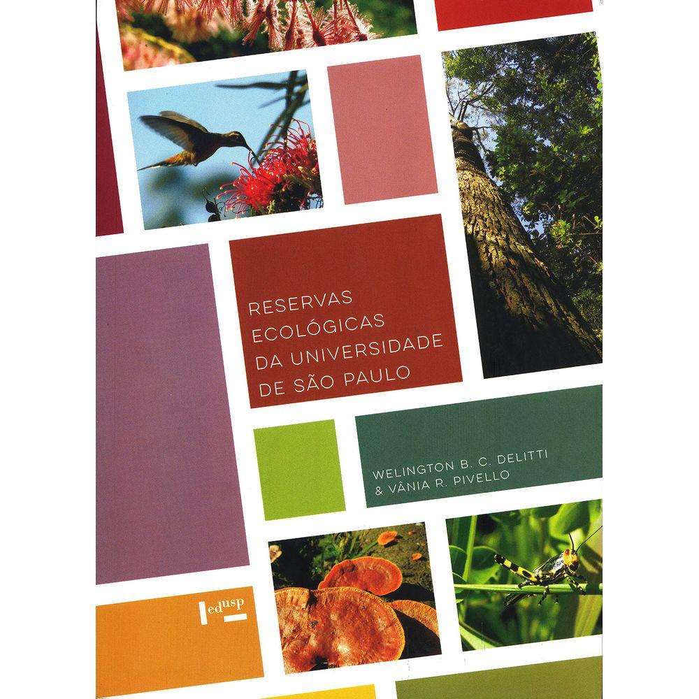 Reservas ecológicas da Universidade de São Paulo, livro de Vânia Regina Pivello
