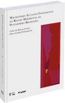 Magmatismo Alcalino Continental da Região Meridional da Plataforma Brasileira, livro de Celso de Barros Gomes, Piero Comin-Chiaramonti