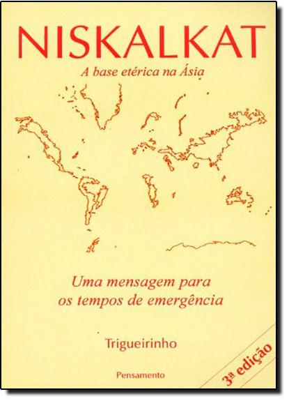 Niskalkat: Uma Mensagem Para os Tempos de Emergência, livro de Trigueirinho