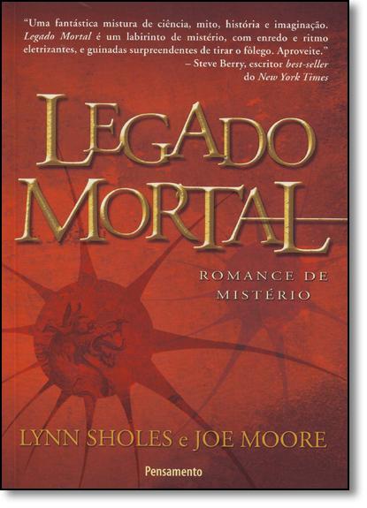 Legado Mortal, livro de Lynn Sholes