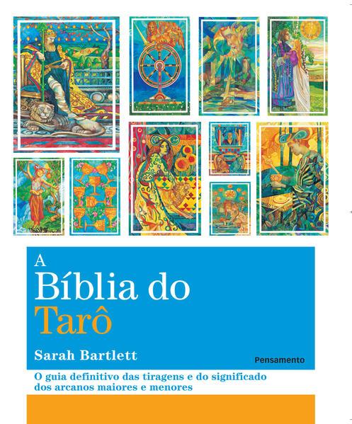 Bíblia Do Tarô, A, livro de Eddie Van Feu | Patrícia Balan