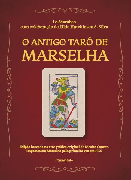 Antigo Tarô de Marselha, livro de Lo Scarabeo