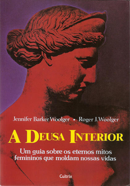 Deusa Interior, A, livro de Roger J. Woolger