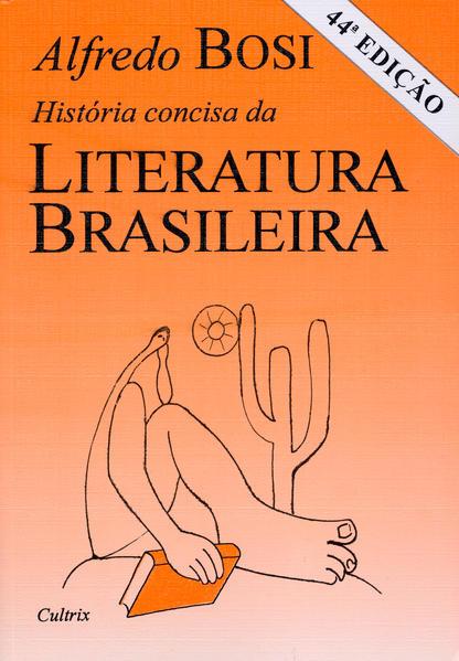 História Concisa da Literatura Brasileira, livro de Alfredo Bosi