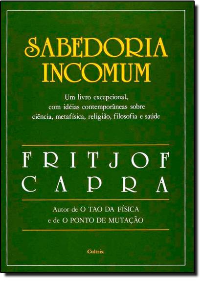 Sabedoria Incomum, livro de Fritjof Capra