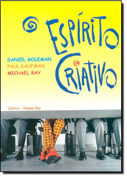 Espírito Criativo, O, livro de Daniel Goleman