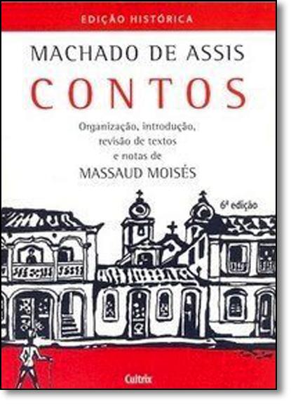 Contos de Machado De Assis, livro de Massaud Moisés