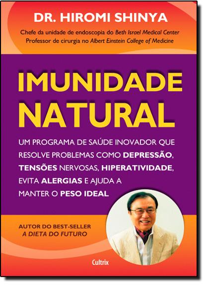Imunidade Natural, livro de Hiromi Shinya