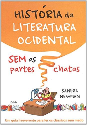 História da Literatura Ocidental sem as Partes Chatas, livro de Sandra Newman