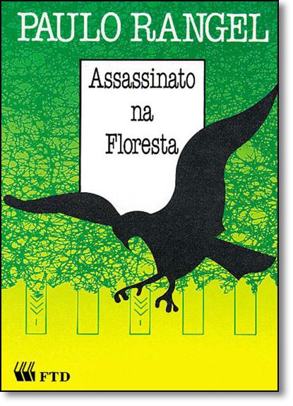 Assassinato na Floresta, livro de Paulo Rangel