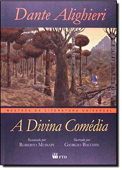 Divina Comédia, A- Coleçao Mestres da Literatura Universal, livro de Dante Alighieri