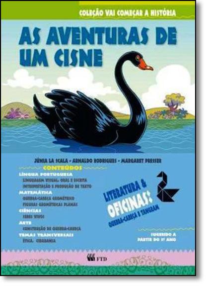 Aventura do Cisne, As - Vol.3 - Coleção Vai Começar a História, livro de Arnaldo Rodrigues