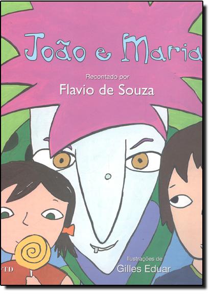 João e Maria - Coleção Lê Pra Mim, livro de Flávio de Souza