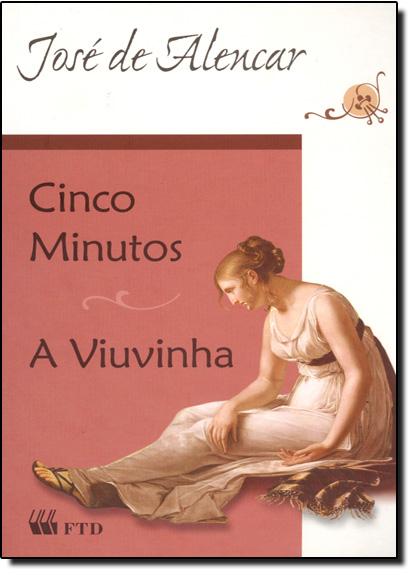 Cinco Minutos - A Viuvinha, livro de José de Alencar