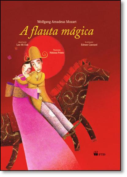 Flauta Mágica, A, livro de Wolfgang Amadeus Mozart