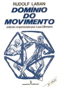 Domínio do movimento (5ª Edição), livro de Rudolf Laban