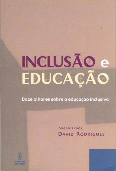 Inclusão e educação. doze olhares sobre a educação inclusiva, livro de David Rodrigues