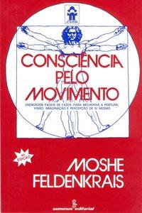 Consciência pelo movimento (9ª Edição), livro de Moshe Feldenkrais