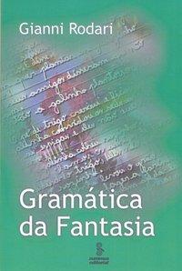 Gramática da fantasia (11ª Edição atualizada), livro de Rodari, Gianni