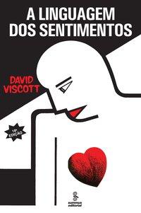 A linguagem dos sentimentos (18ª Edição), livro de David Viscott
