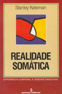Realidade somática. experiência corporal e verdade emocional, livro de Keleman, Stanley