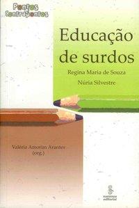 Educação de Surdos: Pontos e Contrapontos, livro de Valéria Amorim Arantes