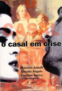 O casal em crise (3ª Edição), livro de Maurizio Andolfi