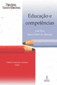 Educação e Competências: Pontos e Contrapontos, livro de Valéria Amorim Arantes