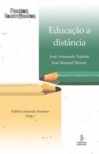 Educação a Distância: Pontos e Contrapontos, livro de José Armando Valente