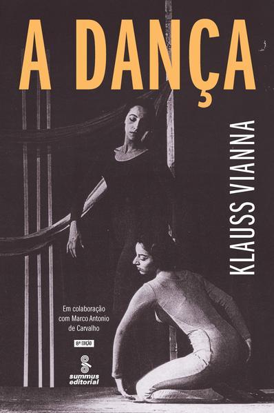 A dança (8ª Edição), livro de Klauss Vianna