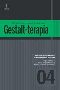 Modalidades de intervenção clínica em gestalt-terapia, livro de Lilian Meyer Frazão