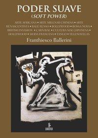 Poder Suave, livro de Franthiesco Ballerini