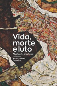 Vida, morte e luto. Atualidades brasileiras, livro de