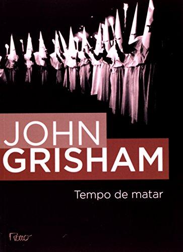 Tempo de Matar, livro de John Grisham