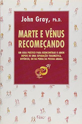 MARTE E VENUS RECOMECANDO, livro de GRAY, JOHN