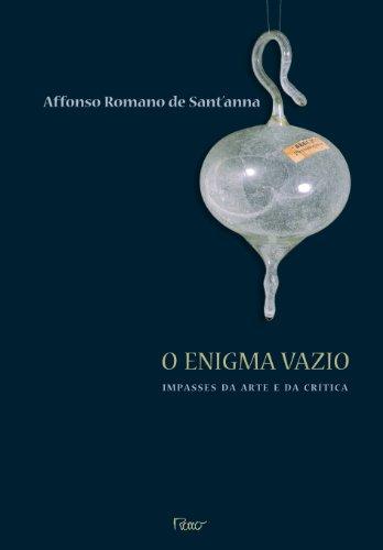 ENIGMA VAZIO, O - IMPASSES DA ARTE E DA CRÍTICA, livro de Affonso Romano de Sant
