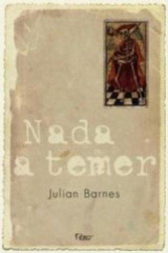 NADA A TEMER, livro de BARNES, JULIAN