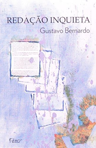 REDACAO INQUIETA, livro de BERNARDO, GUSTAVO