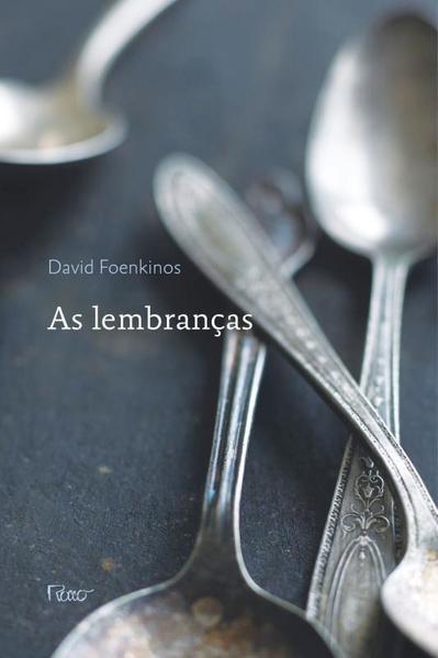 Lembranças, As, livro de David Foenkinos