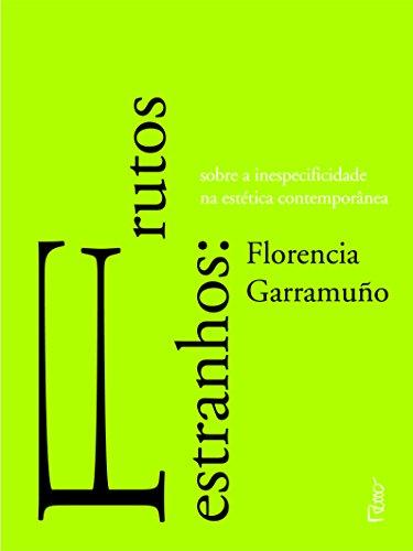Frutos Estranhos, livro de Florencia Garramuño