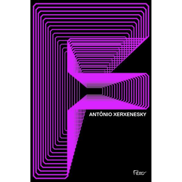 F, livro de Antônio Xerxenesky